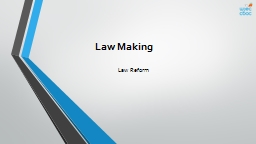 Law  Making Law Reform Explain