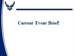 Current Event Brief! BASICS OF BRIEFING