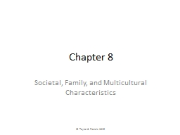 Chapter 8 Societal, Family, and Multicultural Characteristics