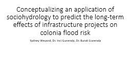 Conceptualizing an application of sociohydrology to predict the long-term effects of drainage proje PowerPoint PPT Presentation