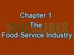Chapter 1 The Food-Service Industry PowerPoint PPT Presentation