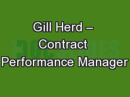 Gill Herd � Contract Performance Manager
