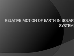 Relative Motion of Earth in Solar System