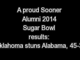 A proud Sooner Alumni 2014 Sugar Bowl results: Oklahoma stuns Alabama, 45-31