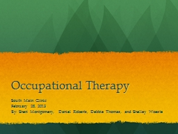 Occupational Therapy South Main Clinic