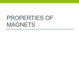 Properties of Magnets Learning Targets