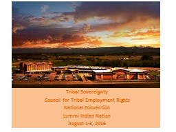 Tribal Sovereignty Council for Tribal Employment Rights