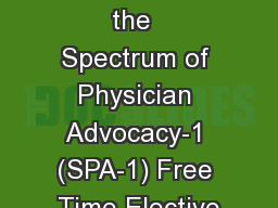 Lessons from the  Spectrum of Physician Advocacy-1 (SPA-1) Free Time Elective