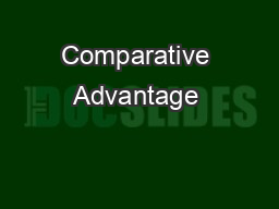 Comparative Advantage & PPF