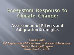 Ecosystem Response to  Climate Change: