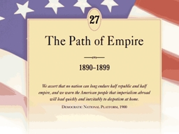 America Turns Outward  By the 1890's, America turned away from its isolationist policies and was be