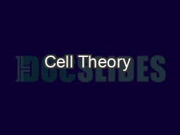 Cell Theory & Cell Organelles