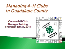 Managing 4-H Clubs in Guadalupe County PowerPoint PPT Presentation