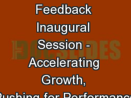 Guest Feedback Inaugural Session - Accelerating Growth, Pushing for Performance