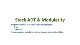 Stack ADT & Modularity