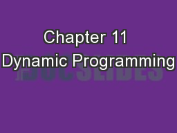 Chapter 11 Dynamic Programming PowerPoint PPT Presentation