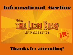 Informational Meeting Thanks for attending!