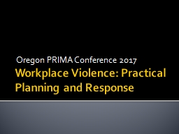 Workplace Violence: Practical Planning and Response
