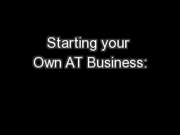 Starting your Own AT Business:
