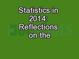 Statistics in 2014: Reflections on the