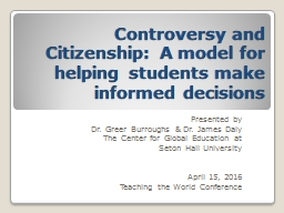 Controversy and Citizenship: