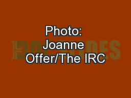 Photo: Joanne Offer/The IRC