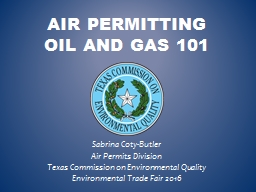 Air Permitting  Oil and Gas 101