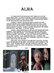 ALMA In a dark snowy poster filled town There was lots off crispy white snow.  A joyful little gi