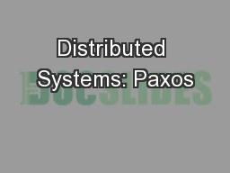 Distributed Systems: Paxos