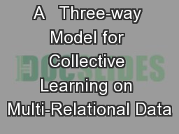 A   Three-way Model for Collective Learning on Multi-Relational Data