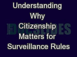 Understanding Why Citizenship Matters for Surveillance Rules