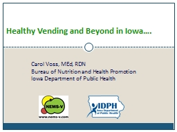 Healthy  Vending  and Beyond in Iowa….