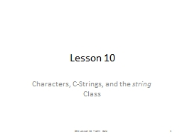 Lesson 10 Characters, C-Strings, and the PowerPoint PPT Presentation