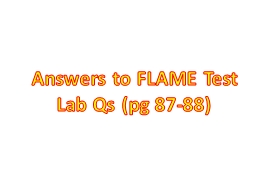 Answers to FLAME Test  Lab PowerPoint PPT Presentation