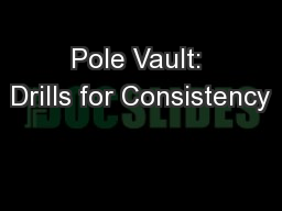 Pole Vault: Drills for Consistency