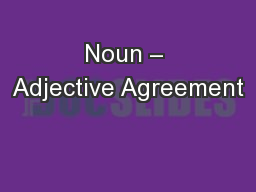 Noun � Adjective Agreement