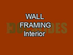 WALL  FRAMING Interior  &  exterior  walls