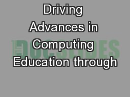 Driving Advances in Computing Education through