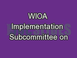 WIOA Implementation Subcommittee on