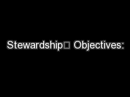 Stewardship	 Objectives: PowerPoint PPT Presentation
