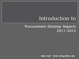 Introduction to Procurement Desktop Reports PowerPoint PPT Presentation