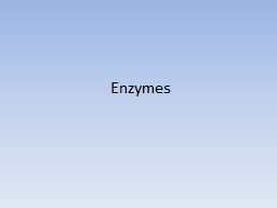 Enzymes Enzymes are… Proteins that act as catalysts (accelerate reactions) by creating a new reac