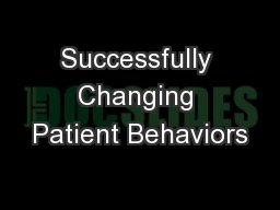 Successfully Changing Patient Behaviors