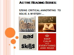 Active Reading Series: Using critical annotating to solve a mystery…