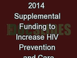 Fiscal Year 2014  Supplemental Funding to Increase HIV Prevention and Care