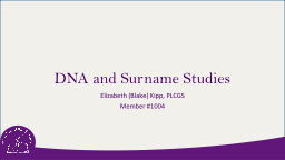 DNA and  Surname Studies