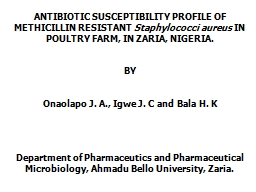 ANTIBIOTIC SUSCEPTIBILITY PROFILE OF METHICILLIN RESISTANT