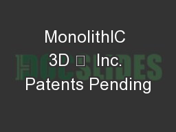 MonolithIC 3D   Inc. Patents Pending