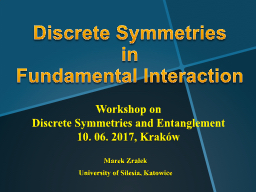 Discrete Symmetries  in Fundamental Interaction