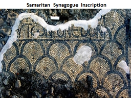 Samaritan Synagogue Inscription